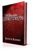 The Matriarch: Guardians – by Kevin A. Ranson